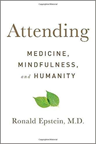 Attending by Ronald Epstein MD